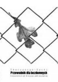 Przewodnik dla bezdomnych - okładka książki