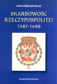 Skarbowość Rzeczypospolitej 1587-1648 - okładka książki