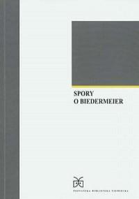 Spory o Biedermeier - okładka książki