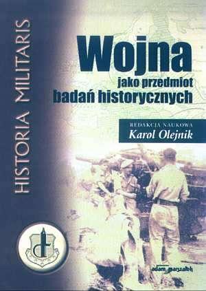 Wojna jako przedmiot badań historycznych. - okładka książki