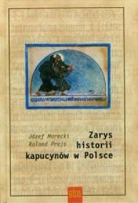 Zarys historii kapucynów w Polsce. Trzeci tom Reformy kapucyńskiej - okładka książki