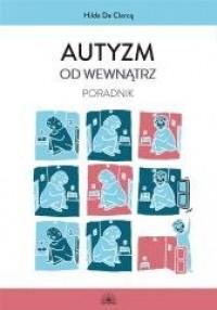 Autyzm od wewnątrz. Poradnik - okładka książki