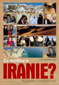 Co myślisz o Iranie? W gościnie - okładka książki