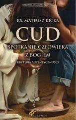 Cud, spotkanie człowieka z Bogiem - okładka książki