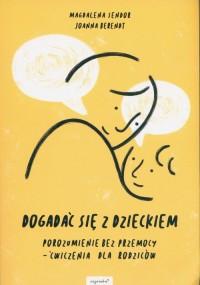 Dogadać się z dzieckiem - okładka książki