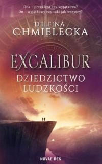 Excalibur. Dziedzictwo ludzkości - okładka książki