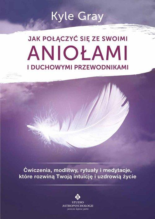 Jak połączyć się ze swoimi aniołami - okładka książki