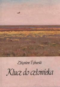 Klucz do człowieka - okładka książki