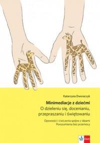 Minimediacje z dziećmi - okładka książki