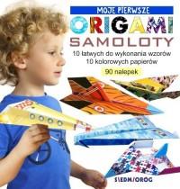 Moje pierwsze origami. Samoloty - okładka książki