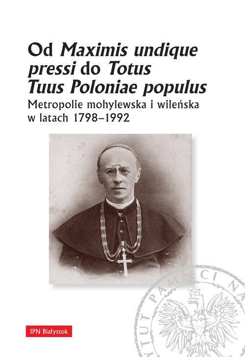 Od Maximis undique pressi do Totus - okładka książki