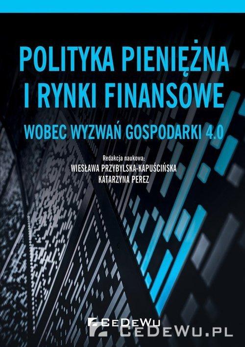 Polityka pieniężna i rynki finansowe - okładka książki