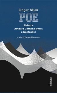 Relacja Artura Gordona Pyma z Nantucket - okładka książki