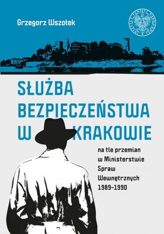 Służba Bezpieczeństwa w Krakowie - okładka książki
