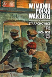 Starachowice, 6 sierpnia 1943, - Sławomir Zajączkowski - okładka książki