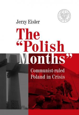 The Polish Months. Communist- ruled - okładka książki