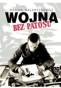 Wojna bez patosu - okładka książki