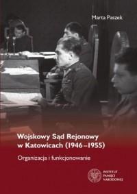 Wojskowy Sąd Rejonowy w Katowicach - okładka książki
