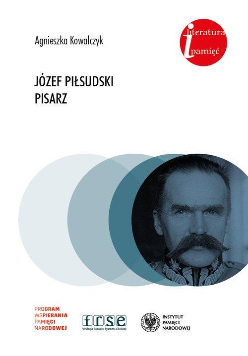 Józef Piłsudski. Pisarz. Seria: - okładka książki