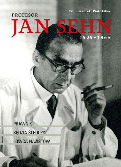 Profesor Jan Sehn (1909–1965). - okładka książki