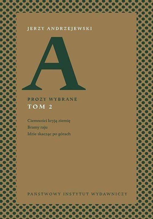Prozy wybrane. Tom 2. Ciemności - okładka książki