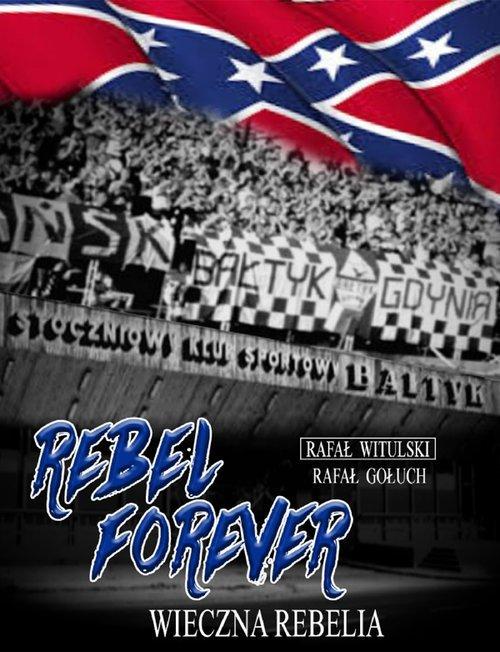 Rebel forever. Wieczna rebelia - okładka książki