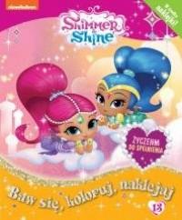 Shimmer & Shine Baw się, koloruj, - okładka książki