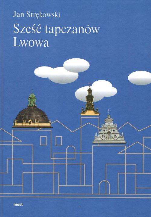 Sześć tapczanów Lwowa - okładka książki