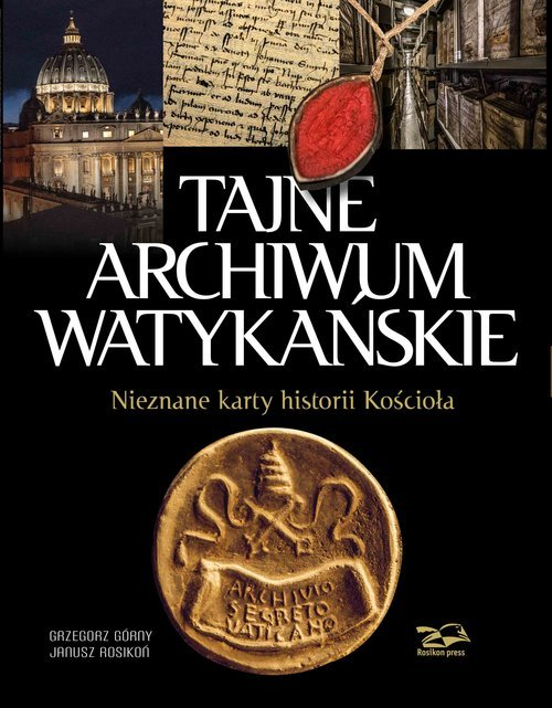Tajne Archiwum Watykańskie. Nieznane - okładka książki
