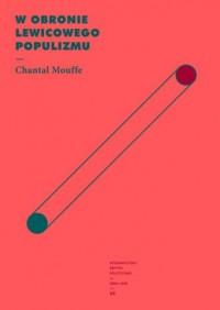 W obronie lewicowego populizmu - okładka książki