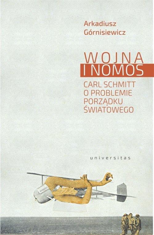 Wojna i nomos. Carl Schmitt o problemie - okładka książki