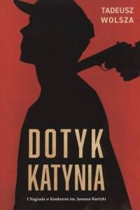 Dotyk Katynia - okładka książki