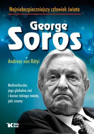 Georg Soros. Najniebezpieczniejszy - okładka książki