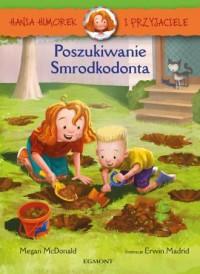 Hania Humorek i Przyjaciele. Poszukiwanie - okładka książki