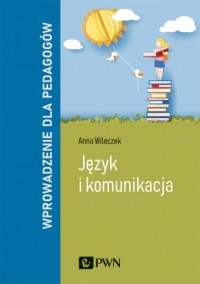 Język i komunikacja. Wprowadzenie - okładka książki