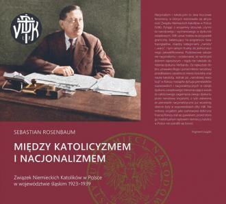 Między katolicyzmem i nacjonalizmem. - okładka książki