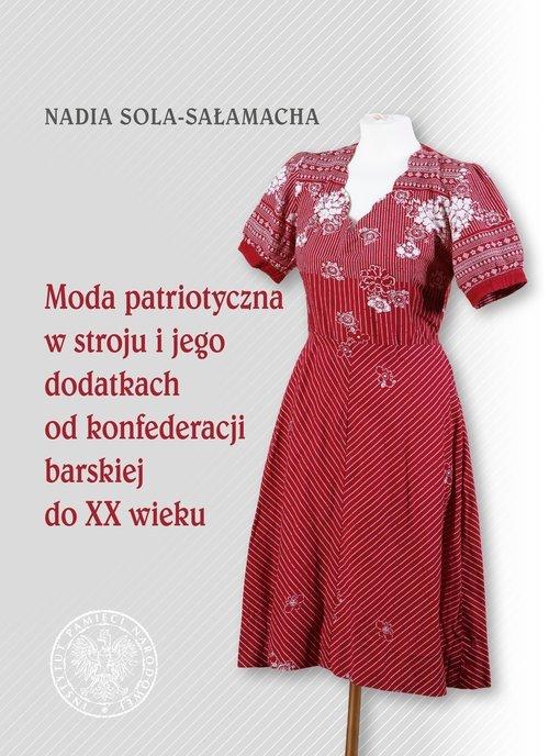 Moda patriotyczna w Polsce. Od - okładka książki