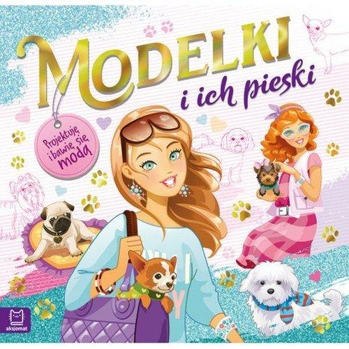 Modelki i ich pieski. Projektuję - okładka książki