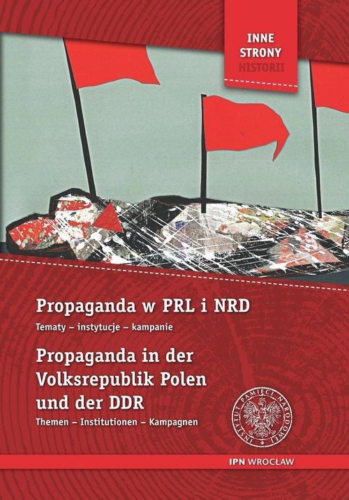 Propaganda w PRL i NRD / Propaganda - okładka książki
