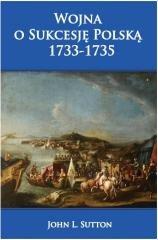 Wojna o Sukcesję Polską 1733-1735 - okładka książki