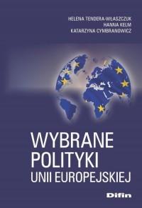 Wybrane polityki Unii Europejskiej - okładka książki