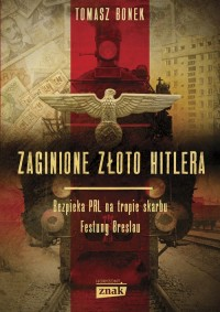 Zaginione złoto Hitlera - okładka książki