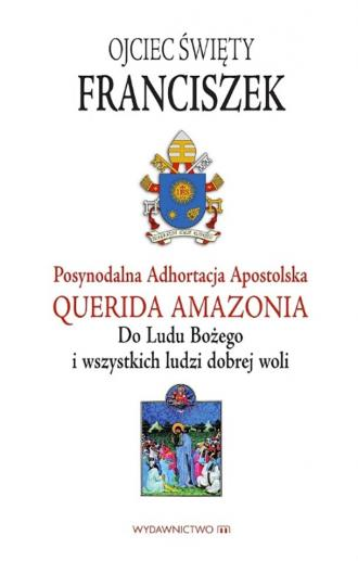 Adhortacja Querida Amazonia. Do - okładka książki