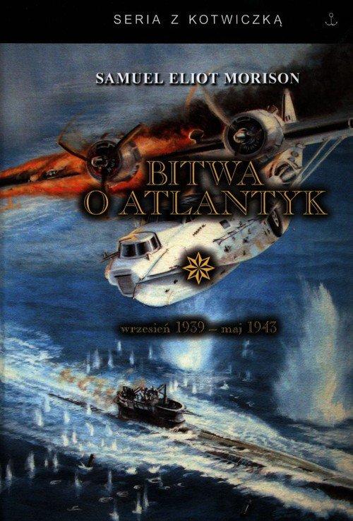 Bitwa o Atlantyk 1. wrzesień 1939-maj - okładka książki