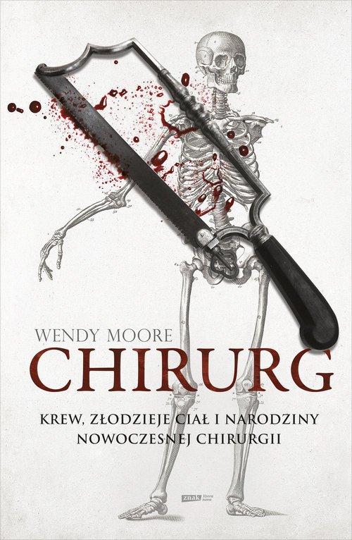 Chirurg. Krew, złodzieje ciał i - okładka książki