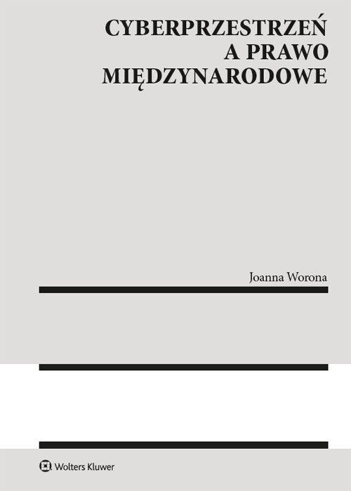 Cyberprzestrzeń a prawo międzynarodowe - okładka książki