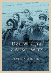 Dziewczęta z Auschwitz - okładka książki