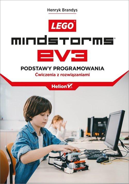 Lego Mindstorms EV3. Podstawy programowania. - okładka książki