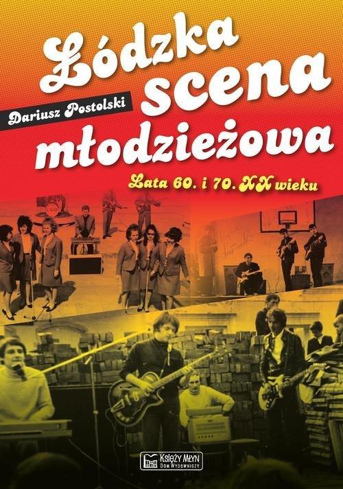 Łódzka scena młodzieżowa Lata 60. - okładka książki