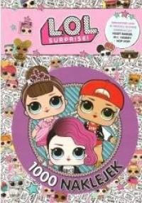 L.O.L Surprise! 1000 naklejek - okładka książki